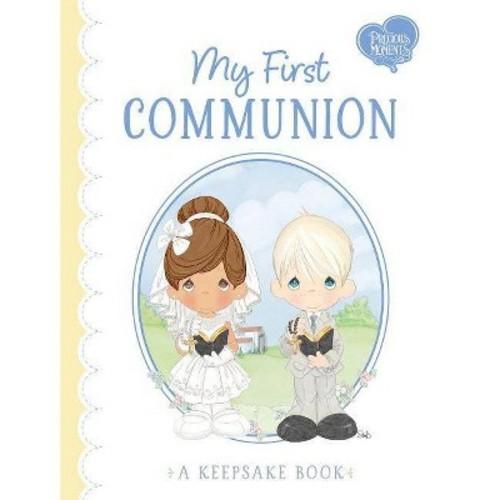 My First Communion : A Keepsake Book (Hardcover) (Jamie Calloway-hanauer)