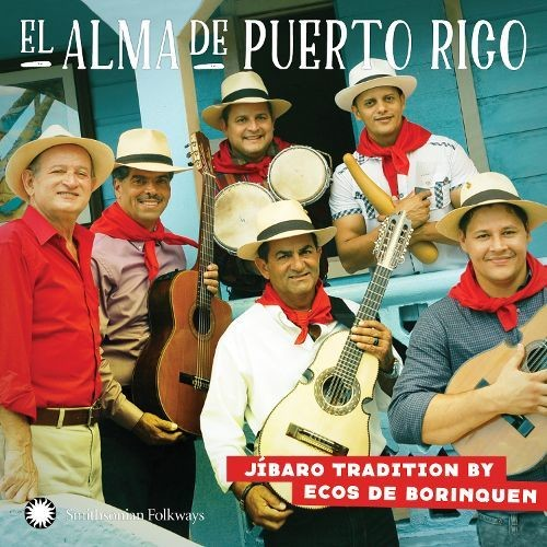 El Alma de Puerto Rico: Jbaro Tradition [CD]