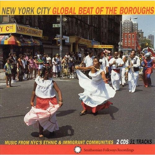 York City: Global Beat of the Boroughs - Music From New York City's Ethnic.... [CD]