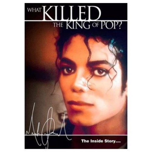 Michael Jackson: The Inside Story - What Killed the King of Pop? (2010)