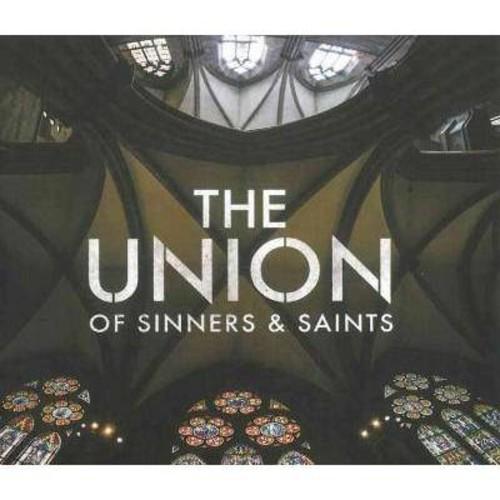 Union Of Sinners & Saints - The Union of Sinners & Saints