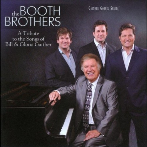 A Tribute to the Songs of Bill & Gloria Gaither [CD]