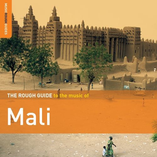 The Rough Guide to the Music of Mali: Second Edition [CD]