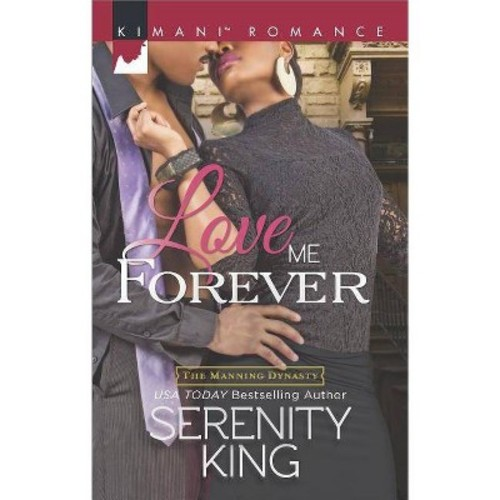 Love Me Forever (Paperback) (Serenity King)