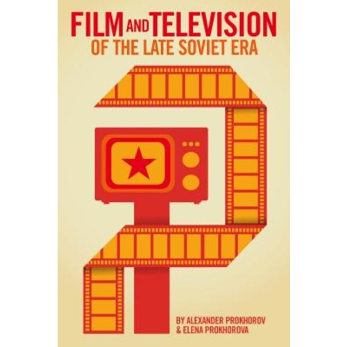 Film and Television Genres of the Late Soviet Era