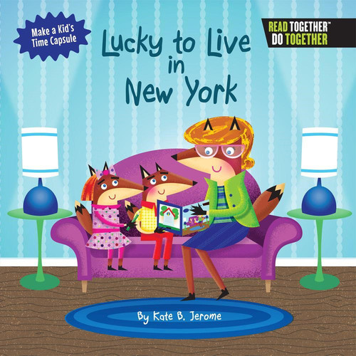 Arcadia Kids Lucky to Live in New York Book