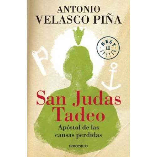 San Judas Tadeo: Apostol De Las Causas Perdidas