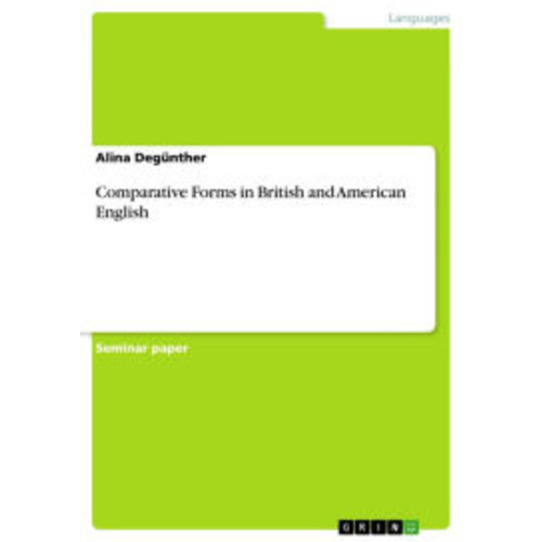 Comparative Forms in British and American English