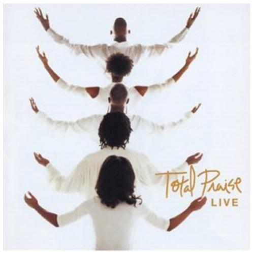Total Praise Live (Live)