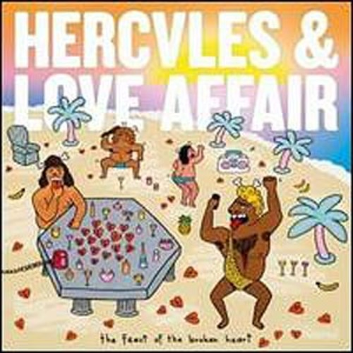 Feast Of The Brokn Heart Hercules & Love Affair