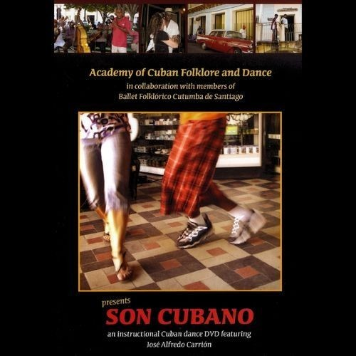 Son Cubano: Instructional Cuban Dance DVD featuring Jos Carrin [DVD]