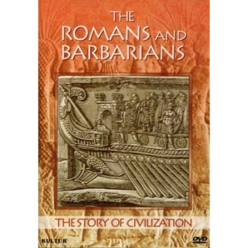 The Story of Civilization: The Romans and Barbarians DD2