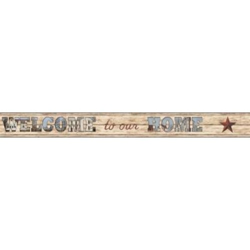 York Wallcoverings Country Keepsakes Welcome To Our Home Wallpaper Border