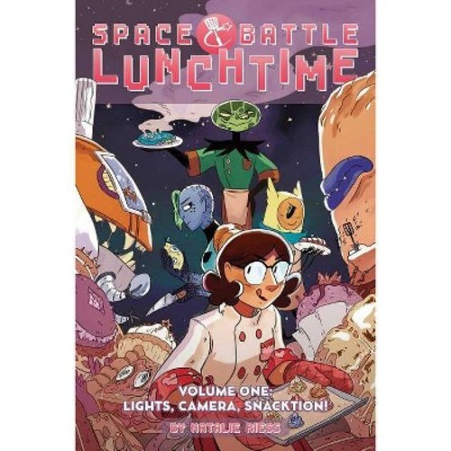 Space Battle Lunchtime 1 : Lights, Camera, Snacktion! (Paperback) (Natalie Reiss)