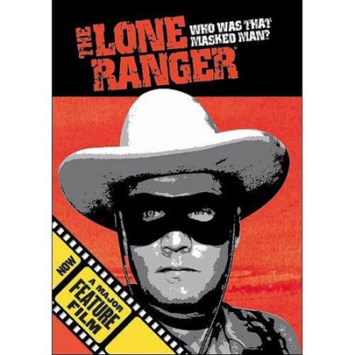 Lone Ranger - Who Was That Man