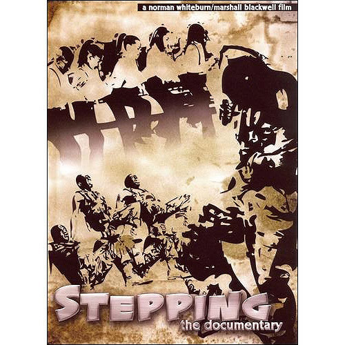 Stepping: The Documentary