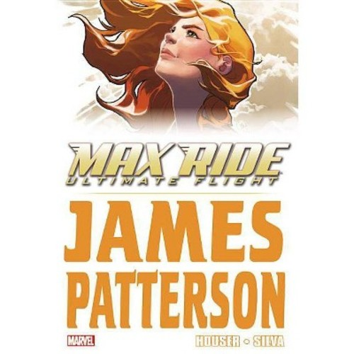 Max Ride ( Maximum Ride) (Hardcover)