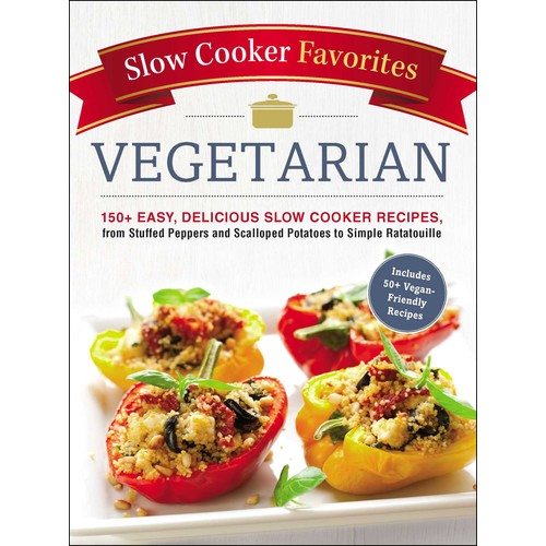 Slow Cooker Favorites Vegetarian