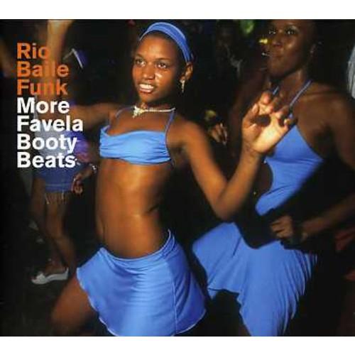 Rio Baile Funk: More Favela Booty Beats [CD]