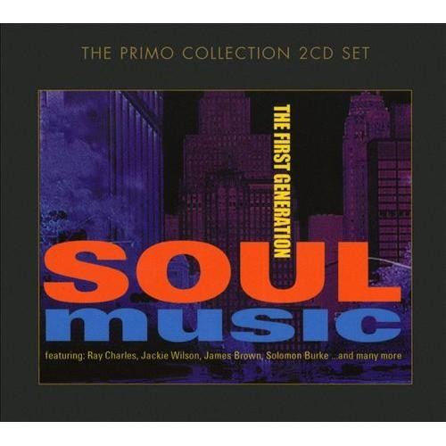 Soul Music: The First Generation [CD]
