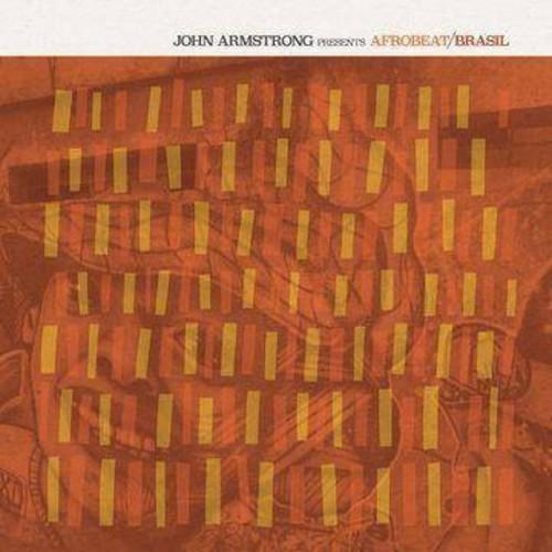 John Armstrong Presents Afrobeat Brasil [Audio CD]