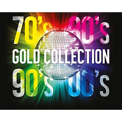 70'S 80'S 90'S 00'S GOLD COLLECTION - 70'S 80'S 90'S 00'S GOLD COLLECTION