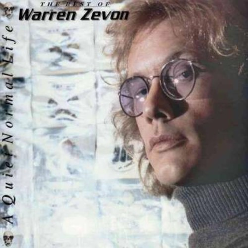 A Quiet Normal Life: The Best Of Warren Zevon [LP Vinyl]