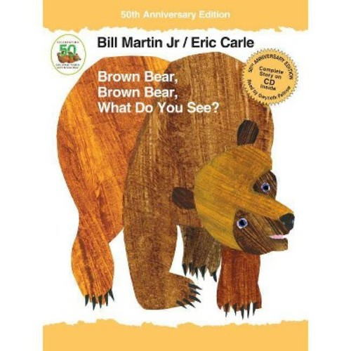 Brown Bear, Brown Bear, What Do You See? (Anniversary) (School And Library) (Jr. Bill Martin)