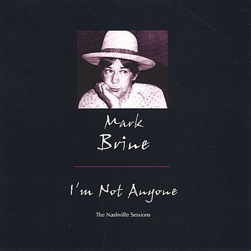 I'm Not Anyone: The Nashville Sessions [CD]
