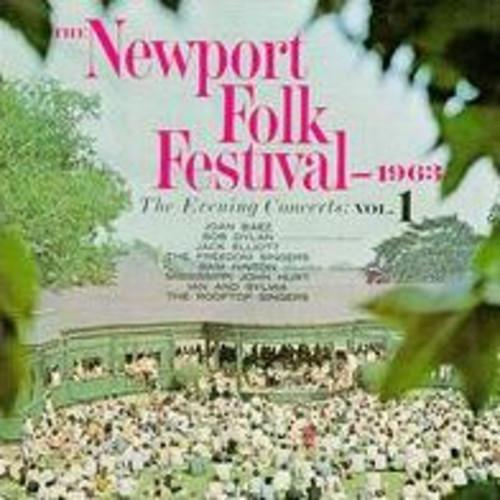 The Newport Folk Festival 1963: The Evening Concerts, Vol. 1 [16 Tracks]