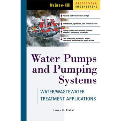 Water Pumps and Pumping Systems / Edition 1