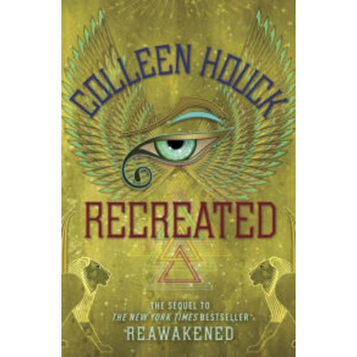 Recreated (Reawakened Series #2)