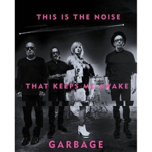 This Is the Noise That Keeps Me Awake (Hardcover) (Garbage)