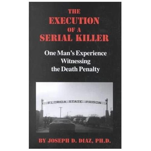 The Execution of a Serial Killer