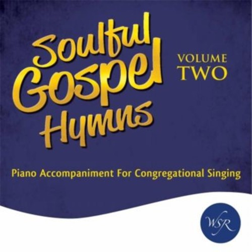 Worship Service Resources Audio Cd - Soulful Gospel Hymns V2 - Piano Accompaniment (ANCRD70257)