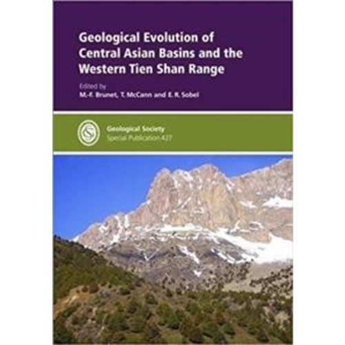 Geological Evolution of Central Asian Basins and the Western Tien Shan Range (Hardcover)