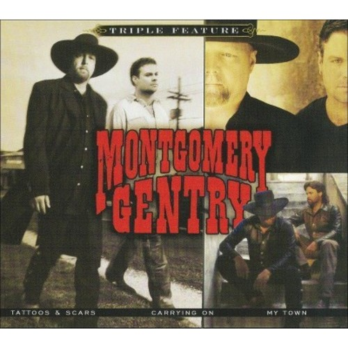 Montgomery gentry - Triple feature:Montgomery gentry (CD)