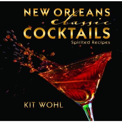 Orleans Classic Cocktails (Classics)