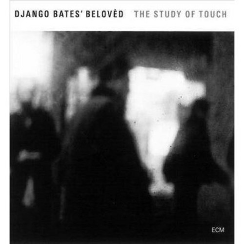 Django's Belo Bates - Study Of Touch (CD)