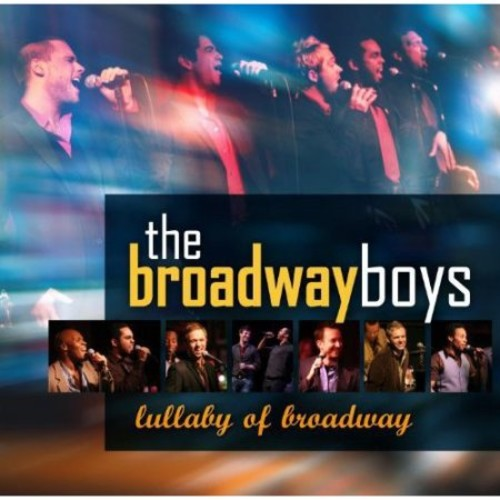 Broadway Boys: The Lullaby of Broadway [CD]