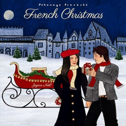 Putumayo Presents: French Christmas [CD]
