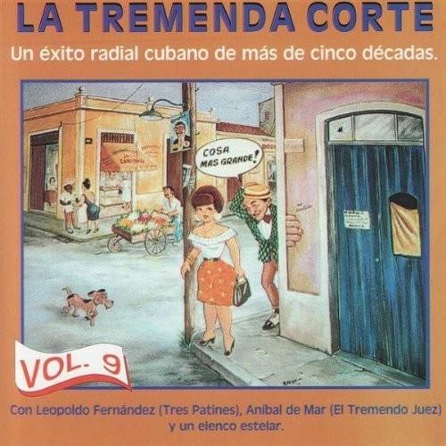 Tremenda Corte, Vol. 9: Un xito Radial Cubano de Ms de Cinco Dcadas [CD]