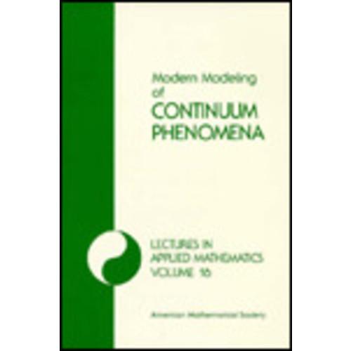 Modern Modeling of Continuum Phenomena