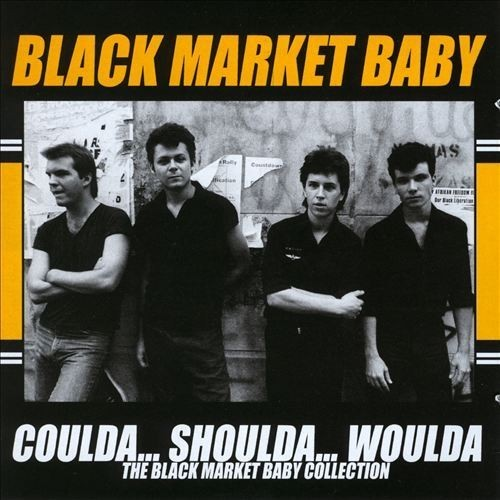 Coulda Shoulda Woulda: The Black Market Baby Collection [CD]