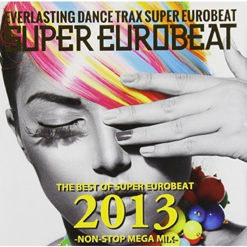Best of Non-Stop Super Eurobeat 2013