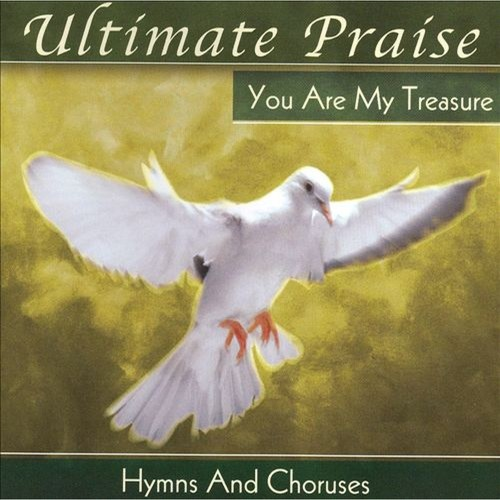 Ultimate Praise: You Are My Treasure [CD]