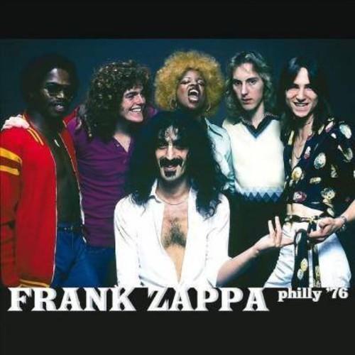 Frank Zappa - Philly '76 [Audio CD]