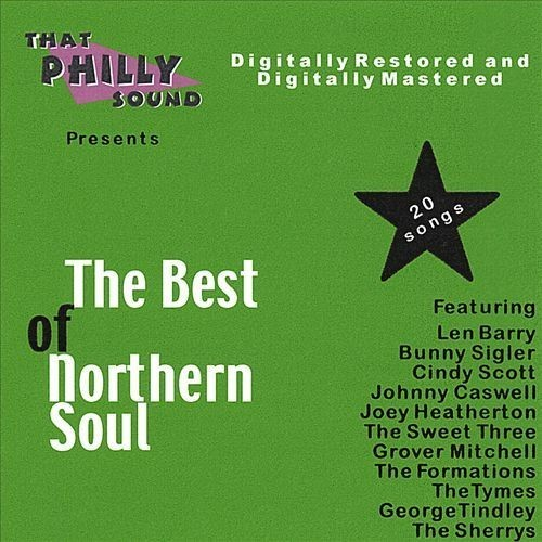 The Best of Northern Soul [That Philly Sound] [CD]
