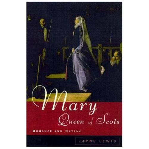 Mary Queen of Scots : Romance and Nation (Paperback)