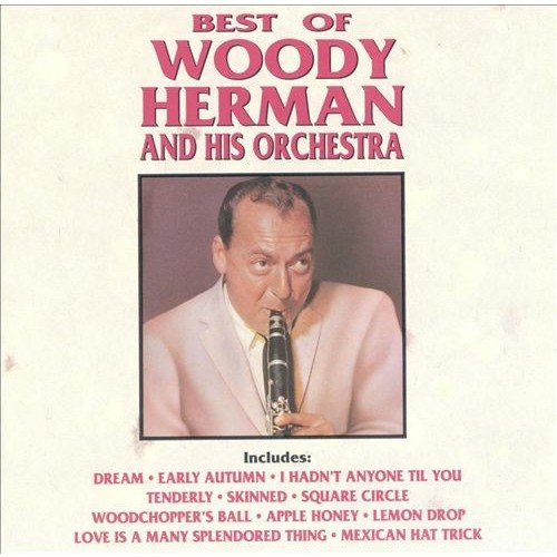 Best Of Woody Herman & Orchest